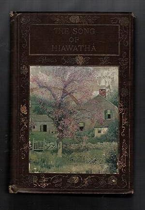 The Song of Hiawatha: Longfellow, Henry W.