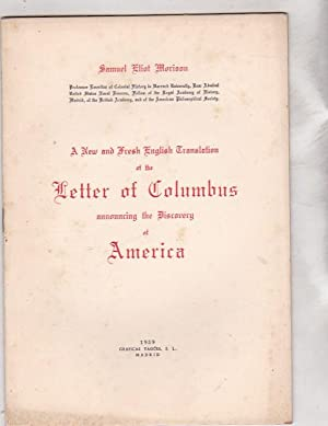 A new and fresh english translation of the Letter of Columbus announcing the discovery of America: ...