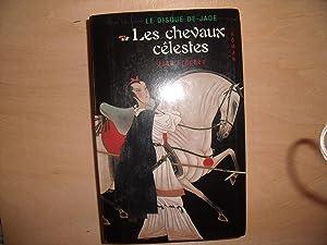 LES CHEVAUX CELESTES TOME 1: JOSE FRECHES