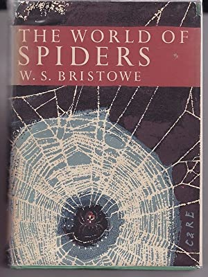 THE WORLD OF SPIDERS: BRISTOWE , W.S.