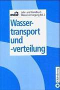 Wassertransport und -verteilung: Robert Sattler