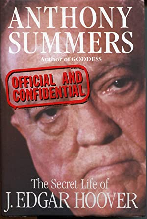 Official And Confidential:The Secret Life Of J Edgar Hoover