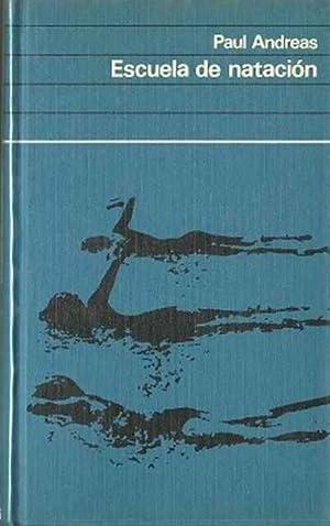 Imagen del vendedor de Escuela de natación. Aprendizaje. Entrenamiento. Competición a la venta por SOSTIENE PEREIRA