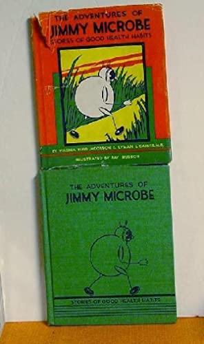 The Adventures of Jimmy Microbe: Virginia Budd Jacobson