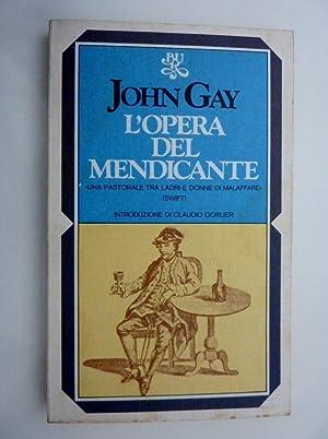 L'OPERA DEL MENDICANTE Una Pastorale tra ladri,donne: John Gay