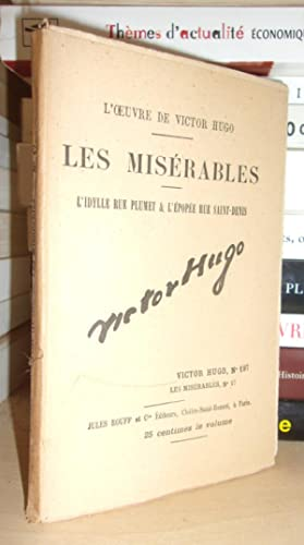 Image du vendeur pour LES MISERABLES - (L'Idylle Rue Plumet & L'Epopée Rue Saint-Denis) N° 17 - L'Oeuvre De Victor Hugo - T197 mis en vente par Planet'book