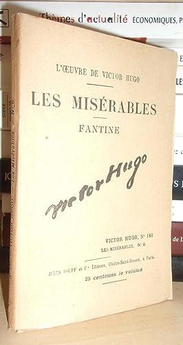 Image du vendeur pour LES MISERABLES - (Fantine) N° 6 - L'Oeuvre De Victor Hugo - T186 mis en vente par Planet'book