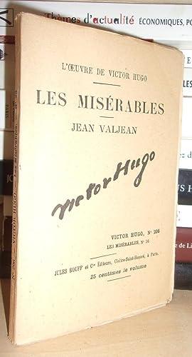 Image du vendeur pour LES MISERABLES - (Jean Valjean) N° 26 - L'Oeuvre De Victor Hugo - T206 mis en vente par Planet'book