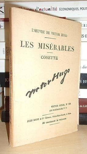 Image du vendeur pour LES MISERABLES - (Cosette) N° 11 - L'Oeuvre De Victor Hugo - T191 mis en vente par Planet'book