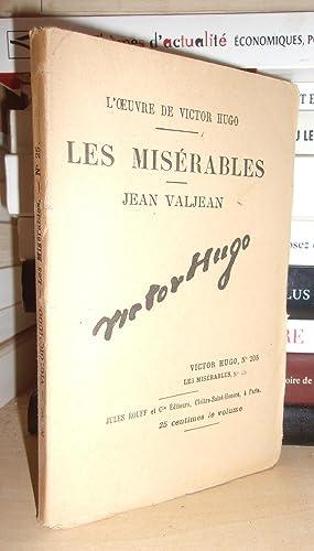 Image du vendeur pour LES MISERABLES - (Jean Valjean) N° 25 - L'Oeuvre De Victor Hugo - T205 mis en vente par Planet'book