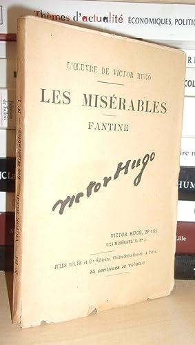 Image du vendeur pour LES MISERABLES - (Fantine) N° 1 - L'Oeuvre De Victor Hugo - T181 mis en vente par Planet'book