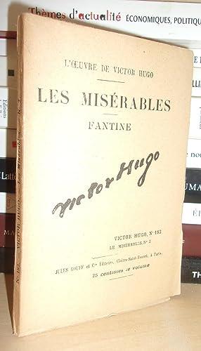 Image du vendeur pour LES MISERABLES - (Fantine) N° 2 - L'Oeuvre De Victor Hugo - T182 mis en vente par Planet'book