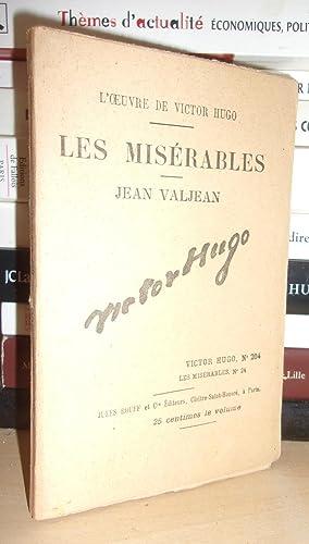 Image du vendeur pour LES MISERABLES - (Jean Valjean) N° 24 - L'Oeuvre De Victor Hugo - T204 mis en vente par Planet'book