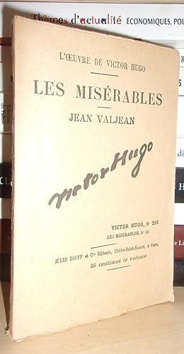 Image du vendeur pour LES MISERABLES - (Jean Valjean) N° 30 - L'Oeuvre De Victor Hugo - T210 mis en vente par Planet'book