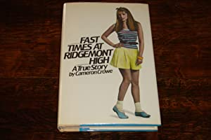 FAST TIMES AT RIDGEMONT HIGH (signed 1st): Crowe, Cameron