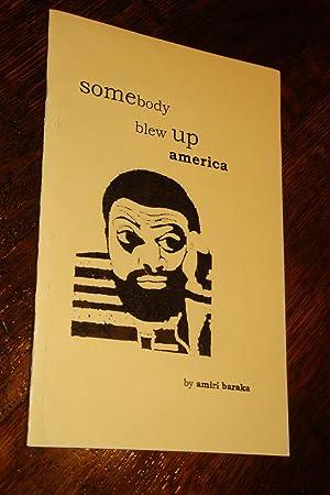 somebody blew up america (true 1st signed: Baraka, Amiri