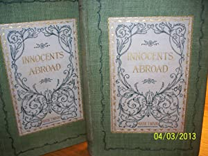 The Innocents Abroad or The New Pilgrams: Mark Twain (