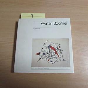 "Edition Galerie ""zem Specht"" Basel - Band 7: Walter Bodmer - Maler und Plastiker, 1903-1973..."