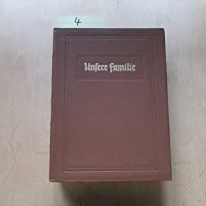 Unsere Familie - Die Zeitschrift für das Neuapostolische Heim (2. Jahrgang, Nummer 1 bis 24): ...