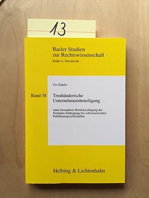 Basler Studien zur Rechtswissenschaft, Reihe A: Privatrecht - Band 38: Treuhänderische ...