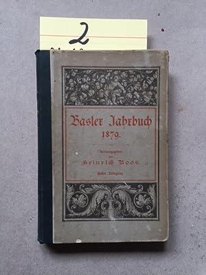 Basler Jahrbuch - Jahrgang I: Boos, Heinrich: