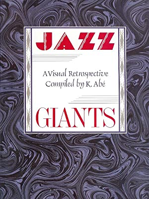JAZZ : A Visual Retrospective ( signed )