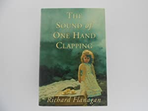 The Sound of One Hand Clapping (signed): Flanagan, Richard