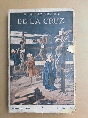 De la Cruz. Proceso Histórico, político, filosófico,: V. de Diez