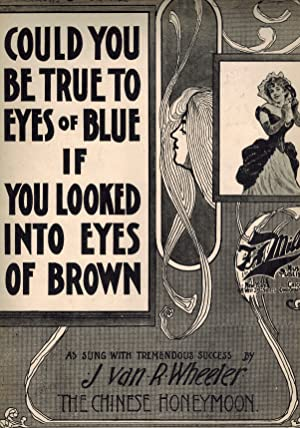 Could You be True to Eyes of Blue if You Looked Into Eyes of Brown - Vintage Sheet Music - as Sun...
