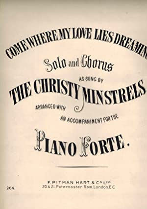 Come Where My Love Lies dreaming - Vintage Sheet Music - as Sung By The Christy Minstrels