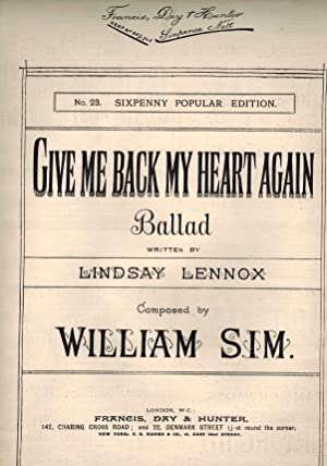 Give Me Back My Heart Again (ballad) - Vintage Sheet Music