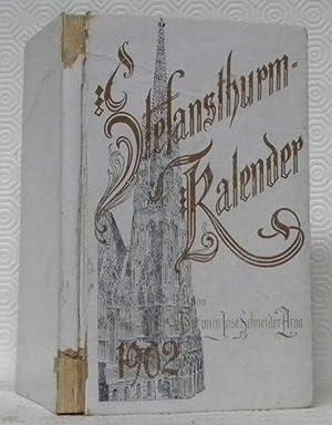 Stephansthurm-Kalender für 1902. Poetisches Jahrbuch. VI. Jahrgang.: SCHNEIDER-ARNO, José Baronin.
