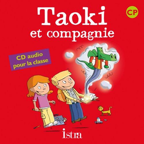3095561957075: Taoki et compagnie CP - CD audio classe - Ed.2010