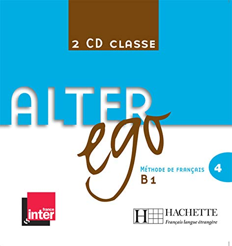 3095561958065: Alter Ego: Niveau 4 CD Audio Classe (X2) (French Edition)