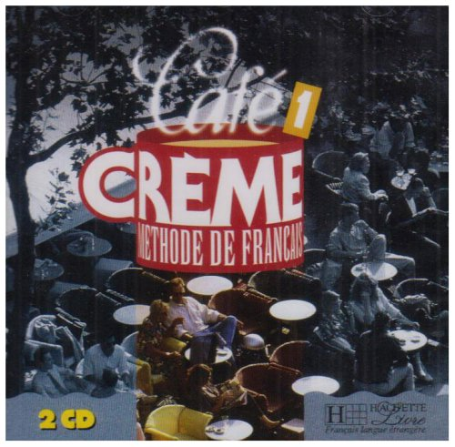 3095561990560: Cafe Creme: Niveau 1 CD Audio Classe (X2) (French Edition)