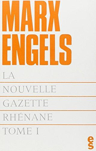3260050400572: Nouvelle gazette rhenane (la) t01 (Bibliothèque du Marxisme)