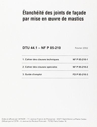 3260050847100: Dtu 44.1 etancheite des joints de facade par mise en oeuvre de mastics