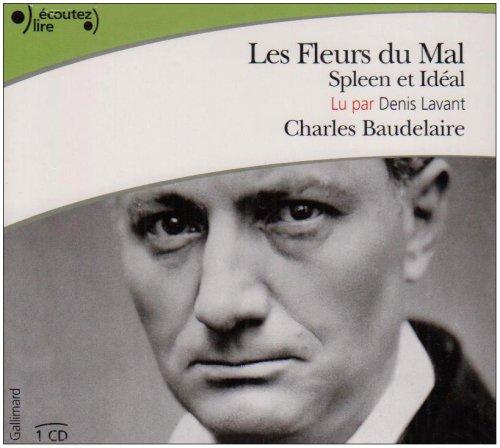 Les Fleurs du Mal(Spleen et Ideal) (Cd): Baudelaire Ch