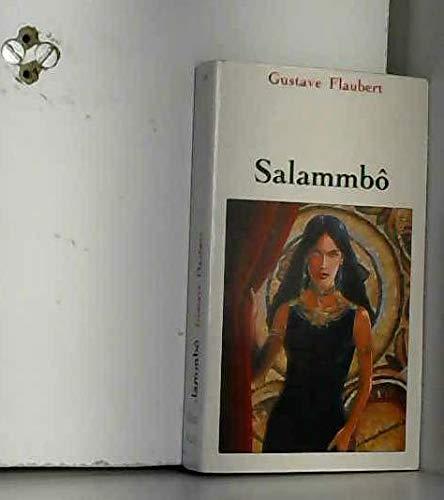 Salammbô: Gustave Flaubert