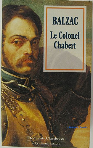 LE COLONEL CHABERT: DE BALZAC HONORE