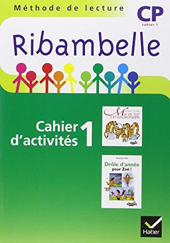 3277450093396: Ribambelle CP Serie Verte 2009, Cahi d'Activites N 1 + Livret Entr. Lecture + Mes Outils pour Ecrire