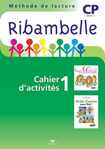3277450093396: Ribambelle CP Serie Verte 2009, Cah d'Activites N 1 + Livret Entr. Lecture + Mes Outils pour Ecrire