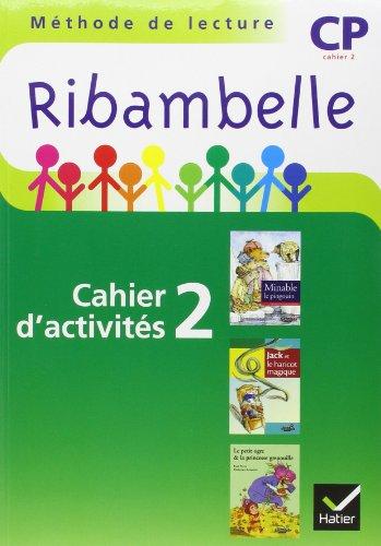 3277450093402: Ribambelle CP Serie Verte 2009, Cahier d'Activites N 2 + Livret Entrainement a la Lecture