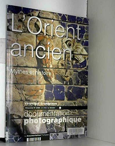 3303331280262: L'orient ancien, mythes et histoire n 8026 avril 2002