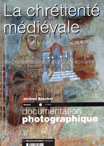 3303331280477: La chrétienté médiévale (dossier n.8047) Représentations et pratiques sociales