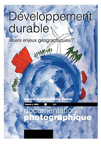 3303331280538: Developpement durable - Quels enjeux géographiques ? (dossier n.8053)