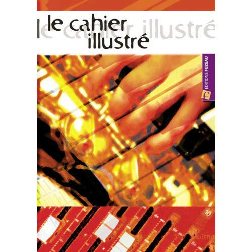 3549540069018: LE CAHIER ILLUSTRE