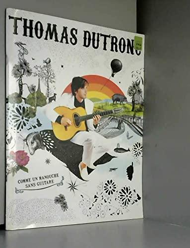 3553300022182: Dutronc Thomas, Comme Un Manouche sans Guitare - Chant Guitare
