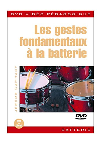 3555117100138: Capitant Jerome Les Gestes Fondamentaux A La Batterie Drums Dvd French [Francia]