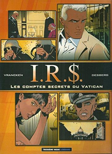 Irs - Les Comptes Secrets Du Vatican: Bernard Vrancken